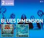 Blues Dimension/B.D Is Dead, Long Live B.D - Blues Dimension