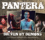 Driven By Demons - Pantera