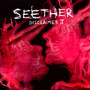 Disclaimer II - Seether