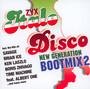 ZYX Italo Disco New Generation Bootmix 2 - ZYX Italo Disco New Generation
