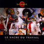 Le Sacre Du Travail (The Rite Of ... - The Tangent