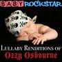 Lullaby Renditions Of Ozzy Osbourne - Baby Rockstar