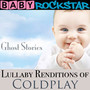Lullaby Renditions Of Coldplay: Ghost Stories - Baby Rockstar