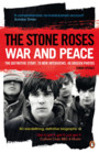 War & Peace - The Definitive Story - The Stone Roses