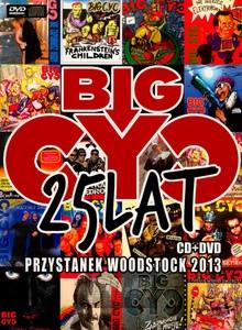 Przystanek Woodstock 2013 - Big Cyc
