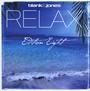Relax Edition 8 / Eight - Blank & Jones