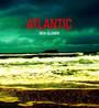 Atlantic - Ben Glover