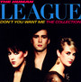 Don't You Want Me The Collection - The Human League