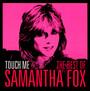 Touch Me: Best Of - Samantha Fox