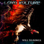 Will To Power - Lord Vulture