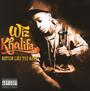 Nothin Like The Rest - Wiz Khalifa