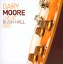 Live At Bush Hall 2007 - Gary Moore