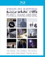 Planes, Trains & Eric - Eric Clapton