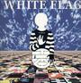 T Is For Twenty - White Flag