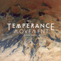 Temperance Movement - Temperance Movement