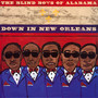 Down In New Orleans - The Blind Boys Of Alabama