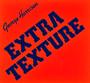 Extra Texture - George Harrison