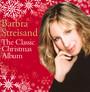 Classic Christmas Album - Barbra Streisand