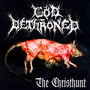 Christhunt - God Dethroned