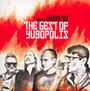 Best Of Yugopolis (Maleńczuk/Kukiz/Piekarczyk/Muniek I Inni) - Yugopolis