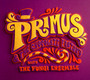 & The Chocolate Factory With The Fungi Ensemble - Primus