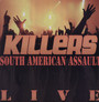 South American Assault - The Killers