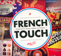 French Touch - Electronic Music Mad - V/A