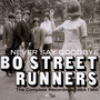 Never Say Goodbye ~ The Complete Recordings 1964-1966 - Bo Street Runners