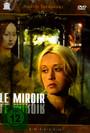 The Mirror - Movie / Film