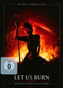 Let Us Burn: Elements & Hydra Live In Concert - Within Temptation