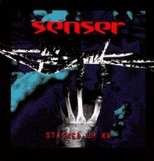 Stacked Up - Senser