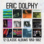 Twelve Classical Bums: 1959-1962 - Eric Dolphy