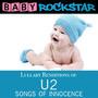 Lullaby Renditions Of U2 - Songs Of Innocence - Baby Rockstar