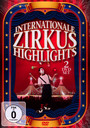 Internationale Zirkus Highligh - Special Interest