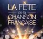 La Fete De La Chanson Francaise 2015 - La Fete De La Chanson Francaise