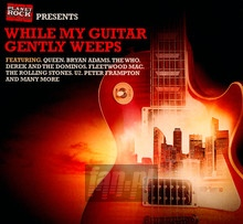 While My Guitar Gently Weeps - While My Guitar Gently Weeps