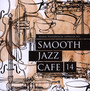 Smooth Jazz Cafe 14 - Marek  Niedźwiecki