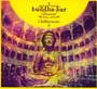 Buddha Bar Classical Chillharmonic - Buddha Bar