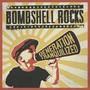 Generation Tranquilized - Bombshell Rocks
