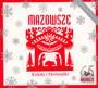 Kolędy I Pastorałki - Mazowsze