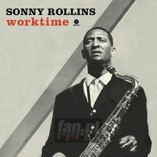 Worktime - Sonny Rollins