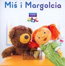Miś I Margolcia - Miś I Margolcia