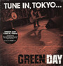 Tune In, Tokyo - Green Day