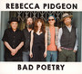 Bad Poetry - Rebecca Pidgeon