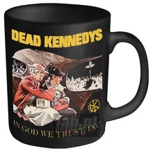 In God We Trust _Mug80334_ - Dead Kennedys