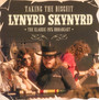 Taking The Biscuit - Lynyrd Skynyrd