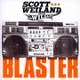 Blaster - Scott Weiland  & The Wild
