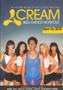Cream Ibiza Dance Workout - Cream Ibiza Dance Workout