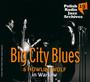 Polish Radio Jazz Archives Big City Blues & Howlin'wolf - Big City Blues & Howlin' Wolf