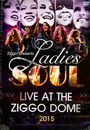 Live At The Ziggodome 2015 - Ladies Of Soul